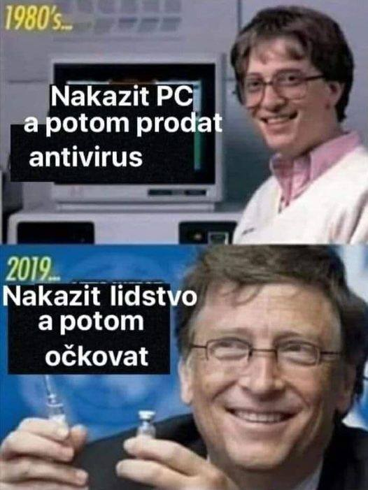 1980 - Nakazit PC a potom prodávat antivirus, 2019 - Nakazit lidstvo a potom očkovat